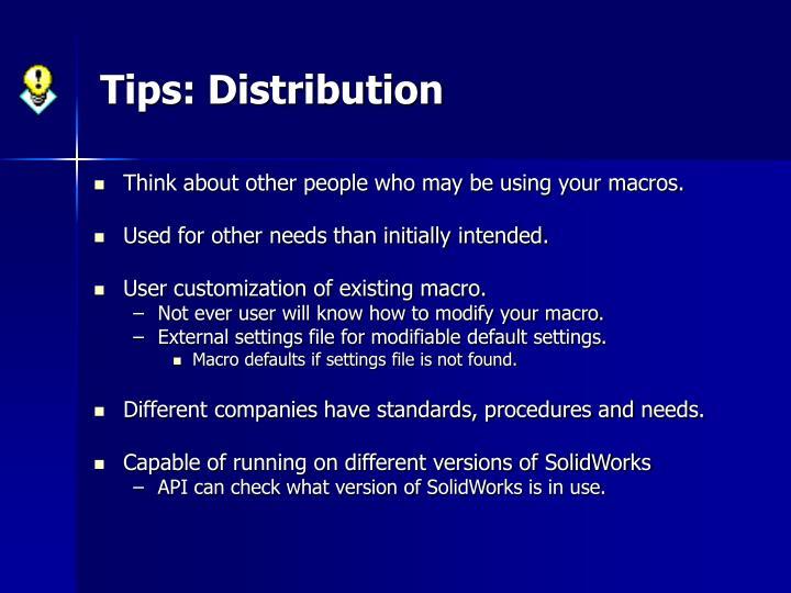 Tips: Distribution