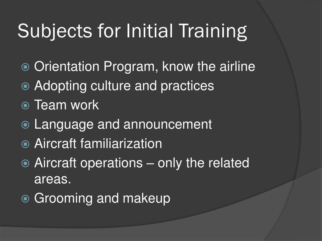 Subjects for Initial Training