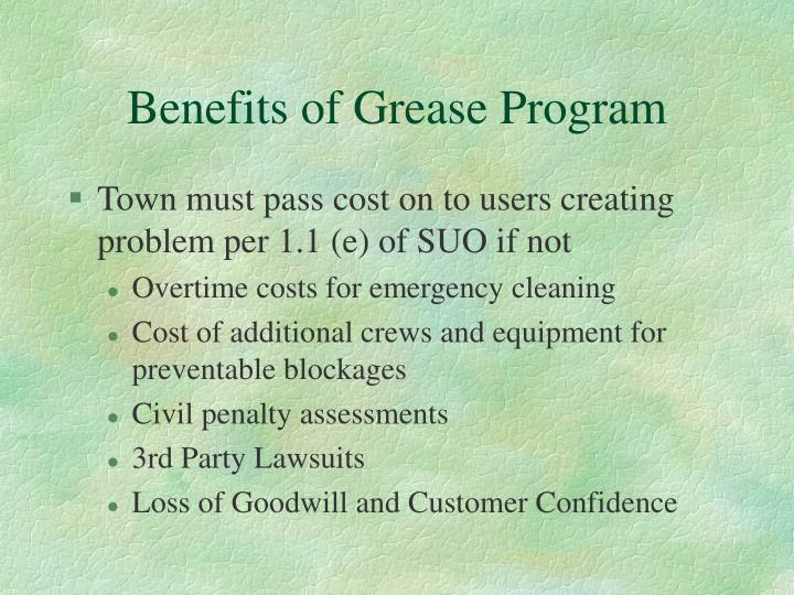 Benefits of Grease Program