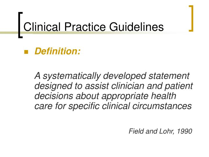 Clinical practice guidelines1