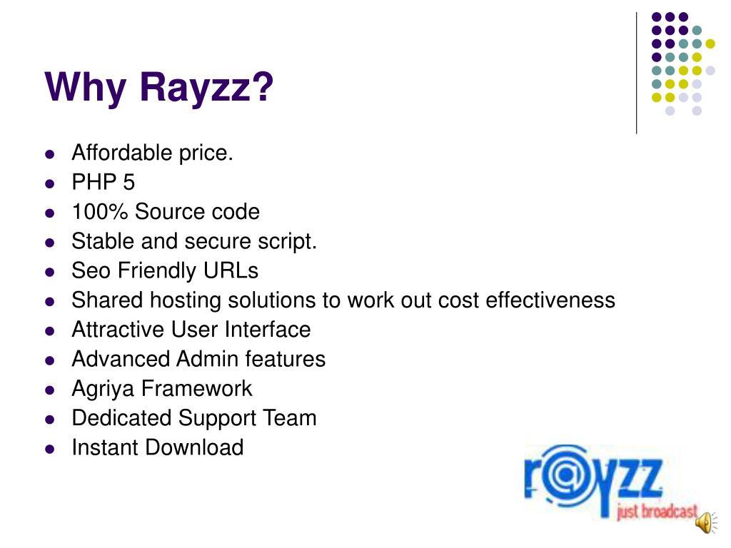 Why Rayzz?