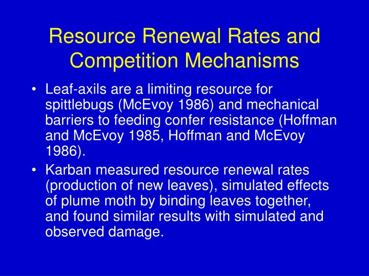 Resource Renewal Rates and Competition Mechanisms