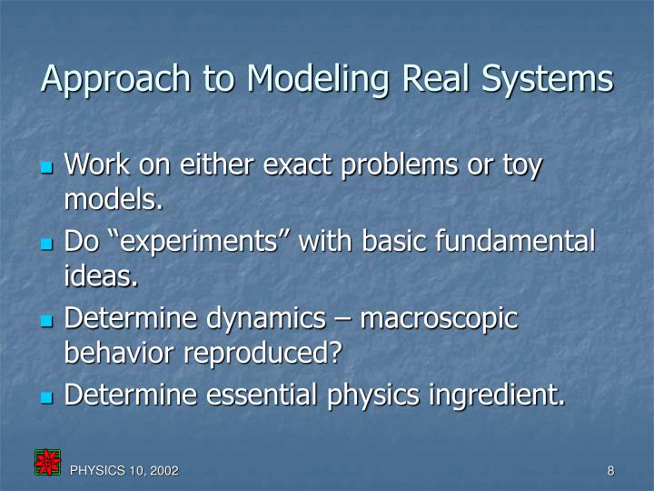 Approach to Modeling Real Systems