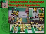 transportation workshops throughout appalachia