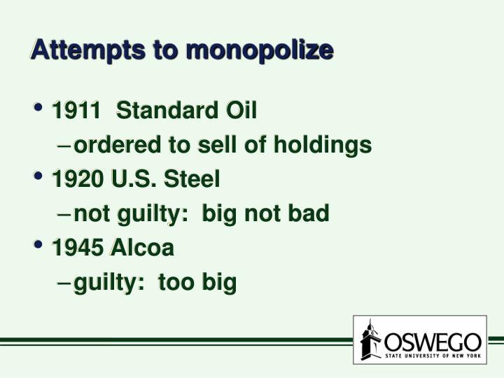 Attempts to monopolize
