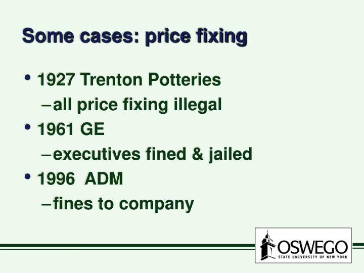 Some cases: price fixing