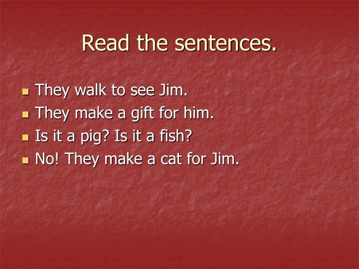 Read the sentences.