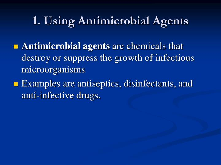1. Using Antimicrobial Agents