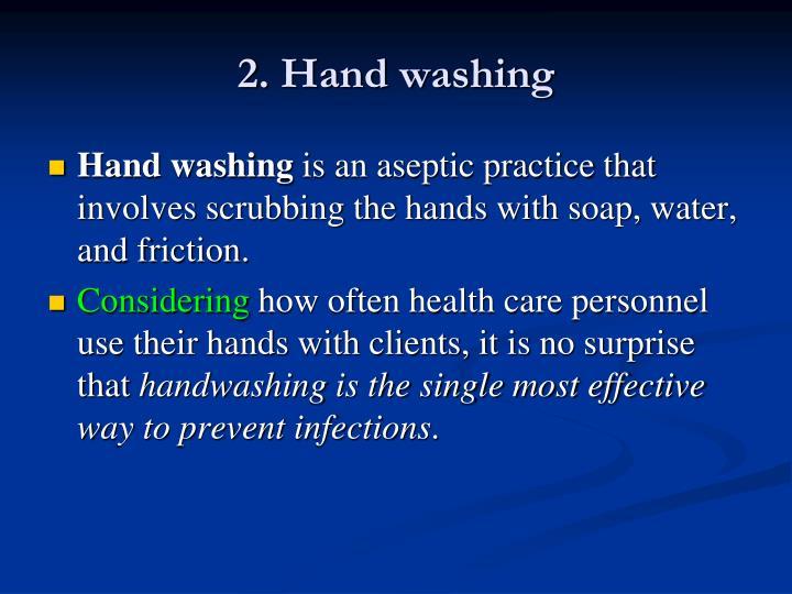 2. Hand washing
