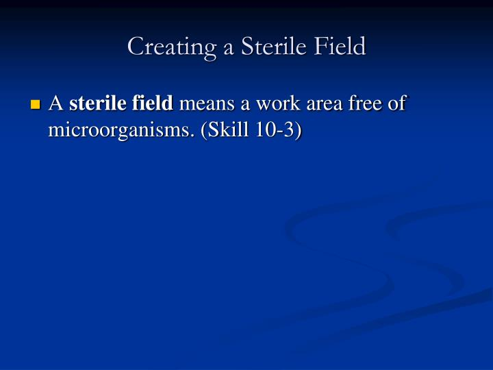 Creating a Sterile Field