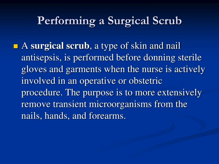 Performing a Surgical Scrub