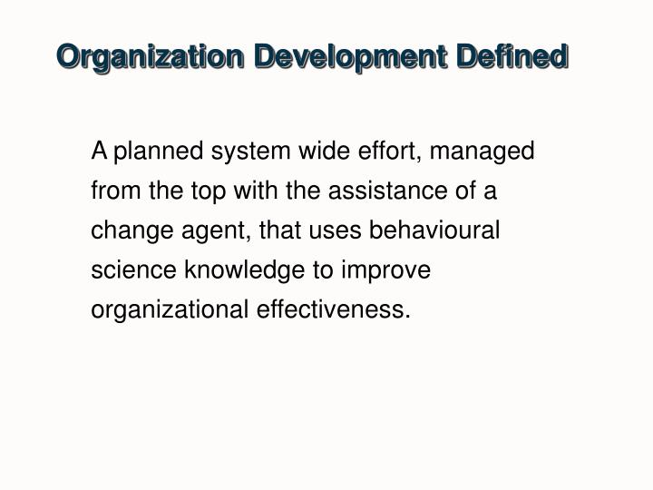 Organization Development Defined