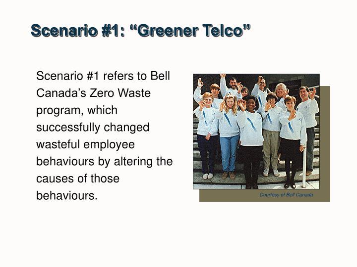 "Scenario #1: ""Greener Telco"""