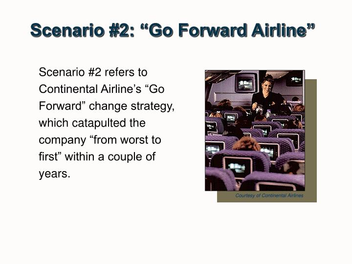 "Scenario #2: ""Go Forward Airline"""