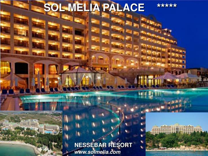 SOL MELIA PALACE