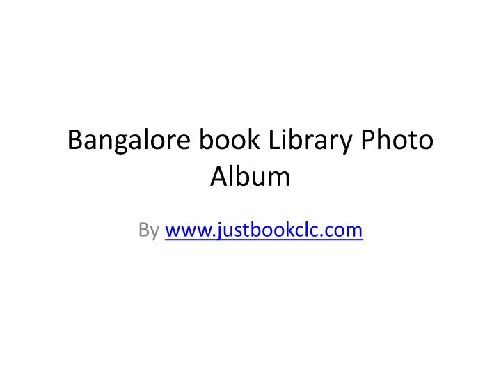 Bangalore book library photo album