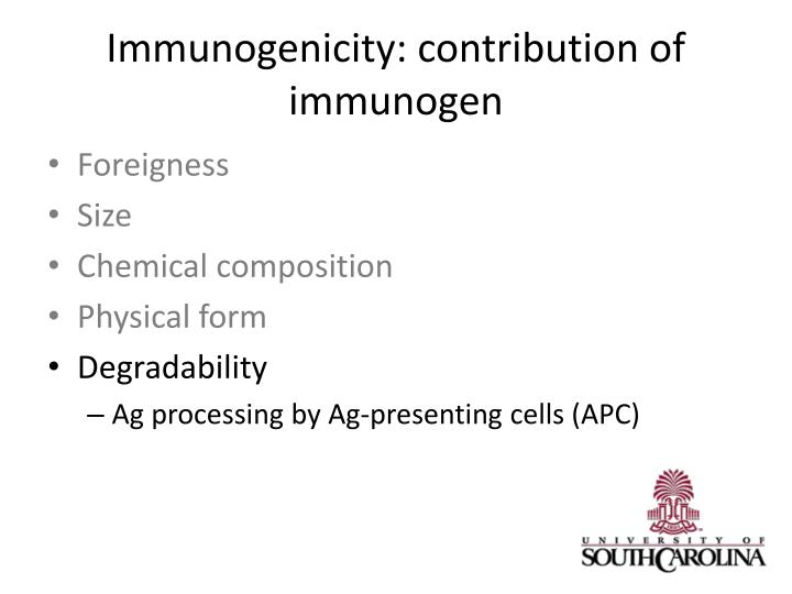 Immunogenicity: contribution of
