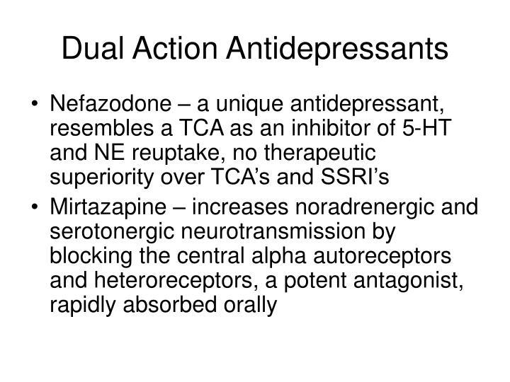 Dual Action Antidepressants