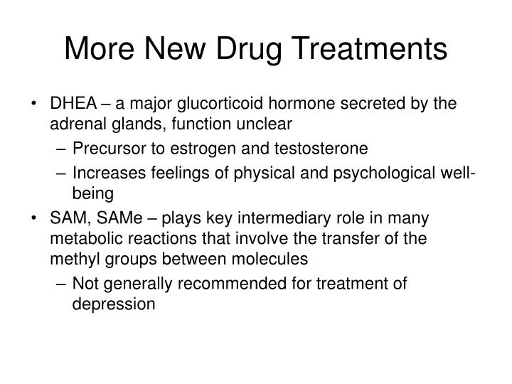 More New Drug Treatments