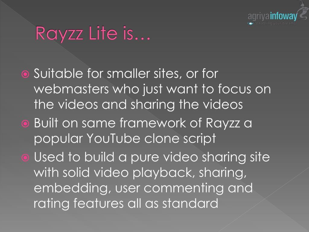 Rayzz Lite is…