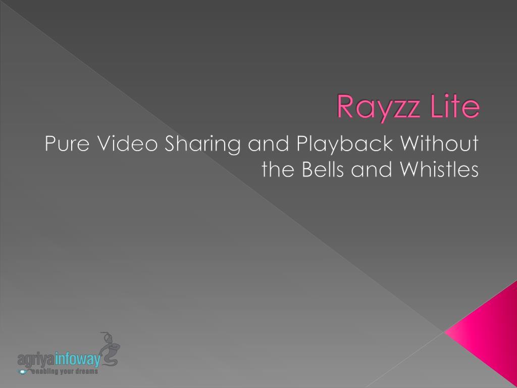Rayzz Lite