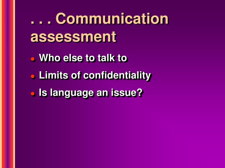 . . . Communication assessment