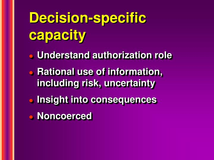 Decision-specific capacity