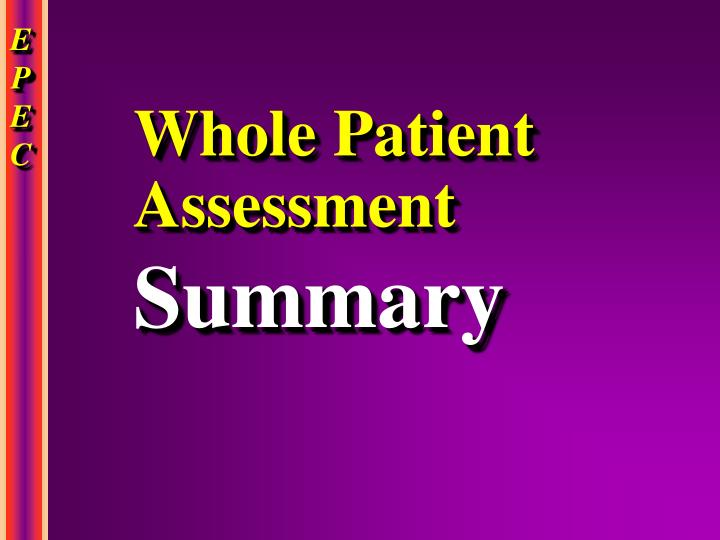 Whole Patient Assessment