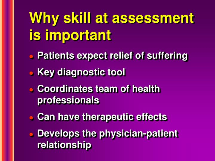 Why skill at assessment