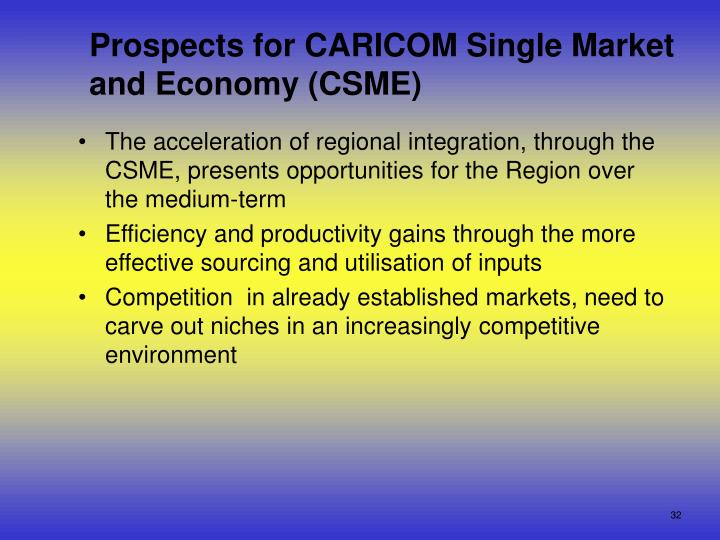 the caricom single market economy Heads of government of the caribbean community, caricom, meeting in the st lucian capital, castries, are discussing the caricom single market and economy.