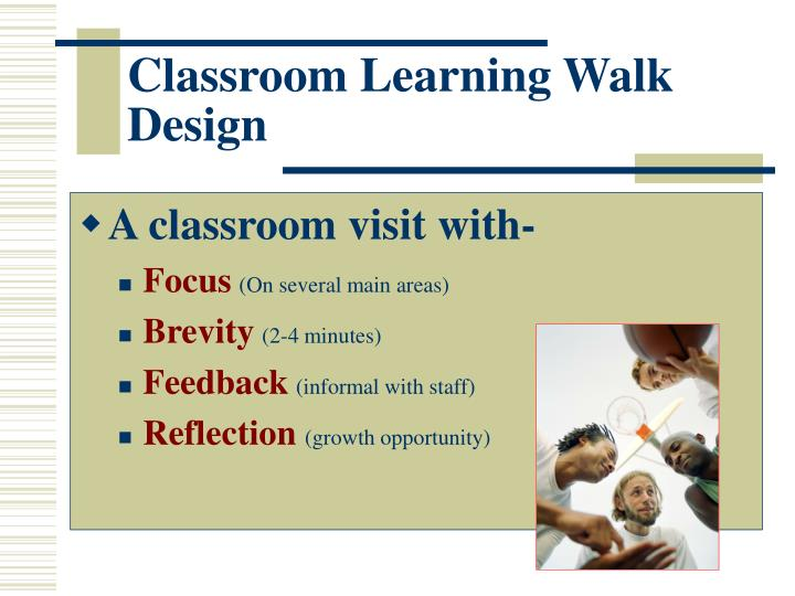 Classroom Learning Walk Design