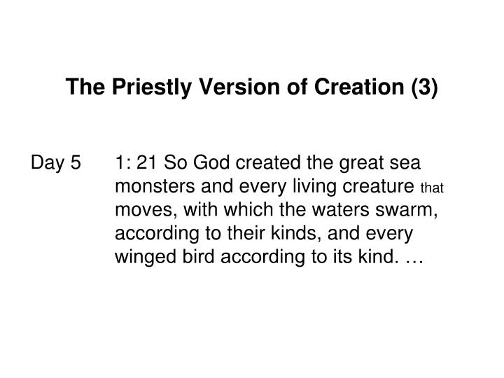 The Priestly Version of Creation (3)
