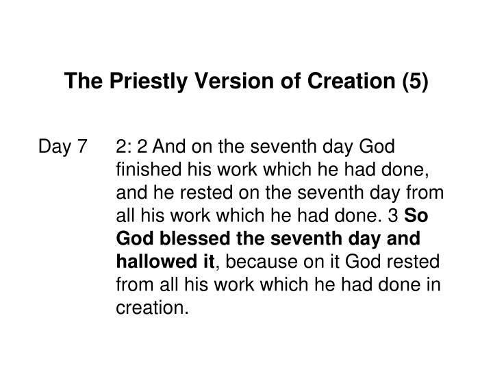 The Priestly Version of Creation (5)