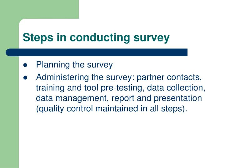 Steps in conducting survey