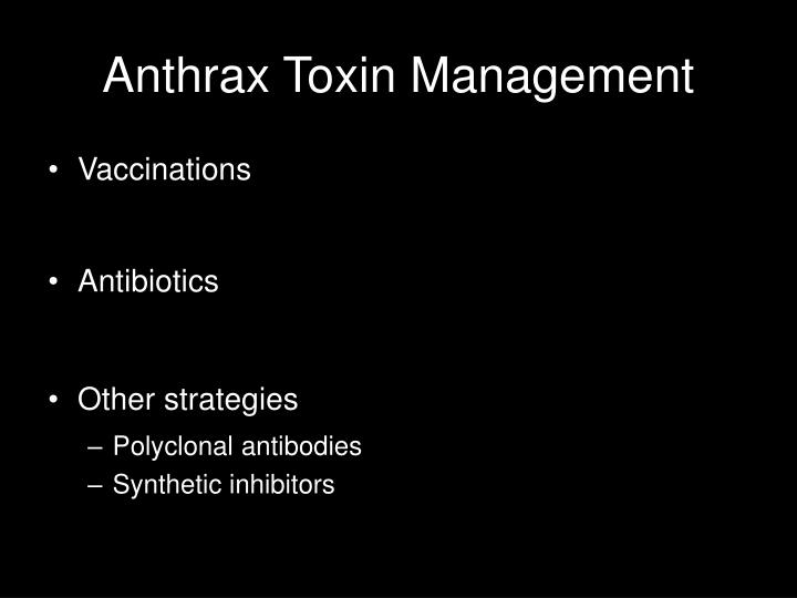 Anthrax Toxin Management