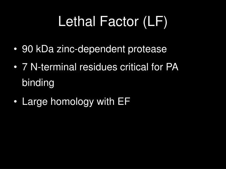 Lethal Factor (LF)