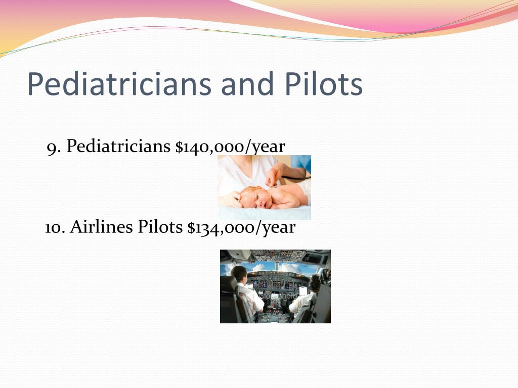 Pediatricians and Pilots