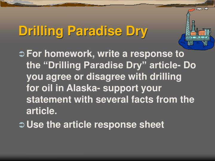 Drilling Paradise Dry