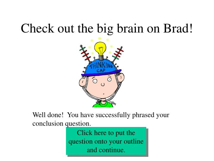 Check out the big brain on Brad!