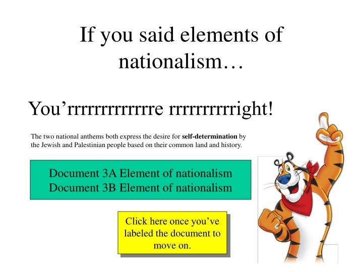 If you said elements of nationalism…