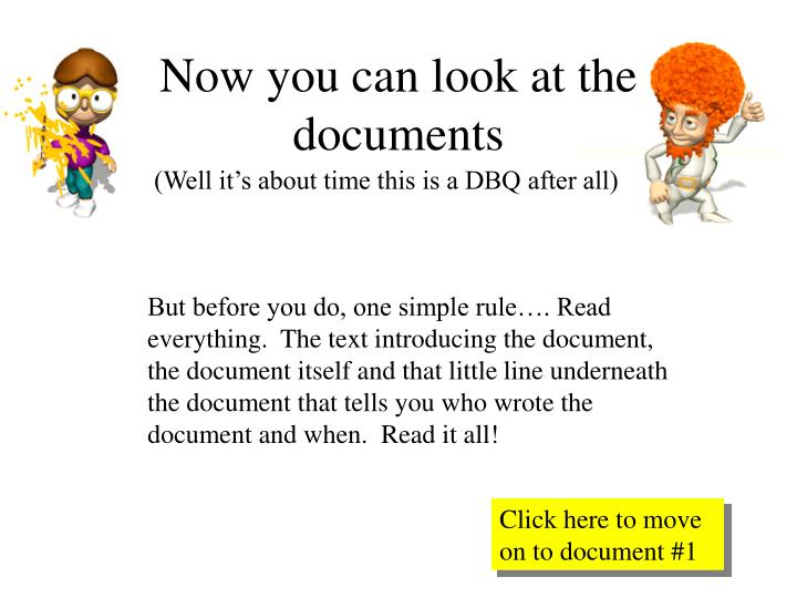 Now you can look at the documents