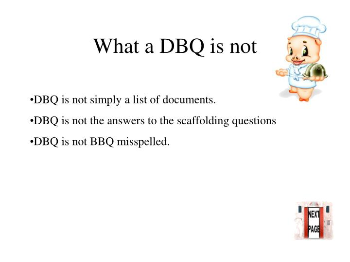 What a DBQ is not