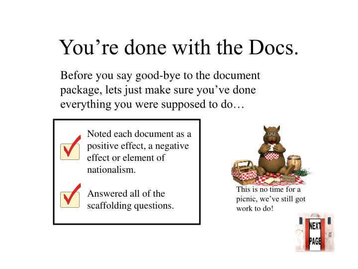 You're done with the Docs.