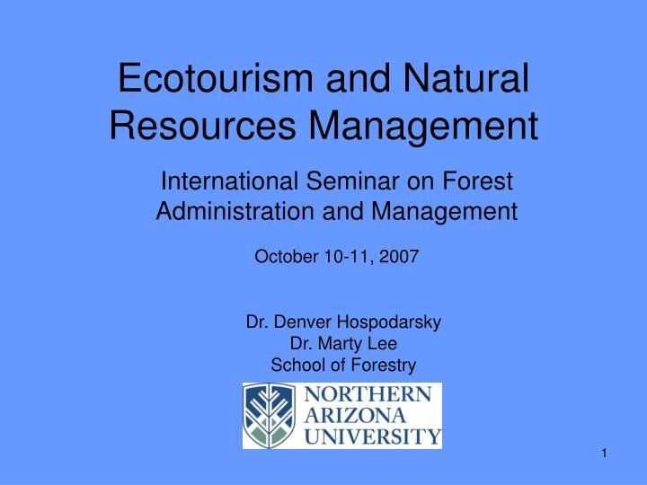Ecotourism and natural resources management l.jpg