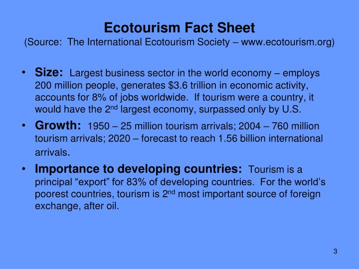 Ecotourism fact sheet source the international ecotourism society www ecotourism org