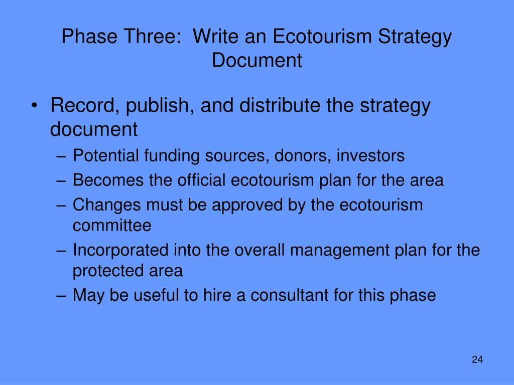 Phase Three:  Write an Ecotourism Strategy Document