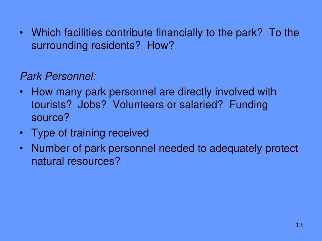 Which facilities contribute financially to the park?  To the surrounding residents?  How?