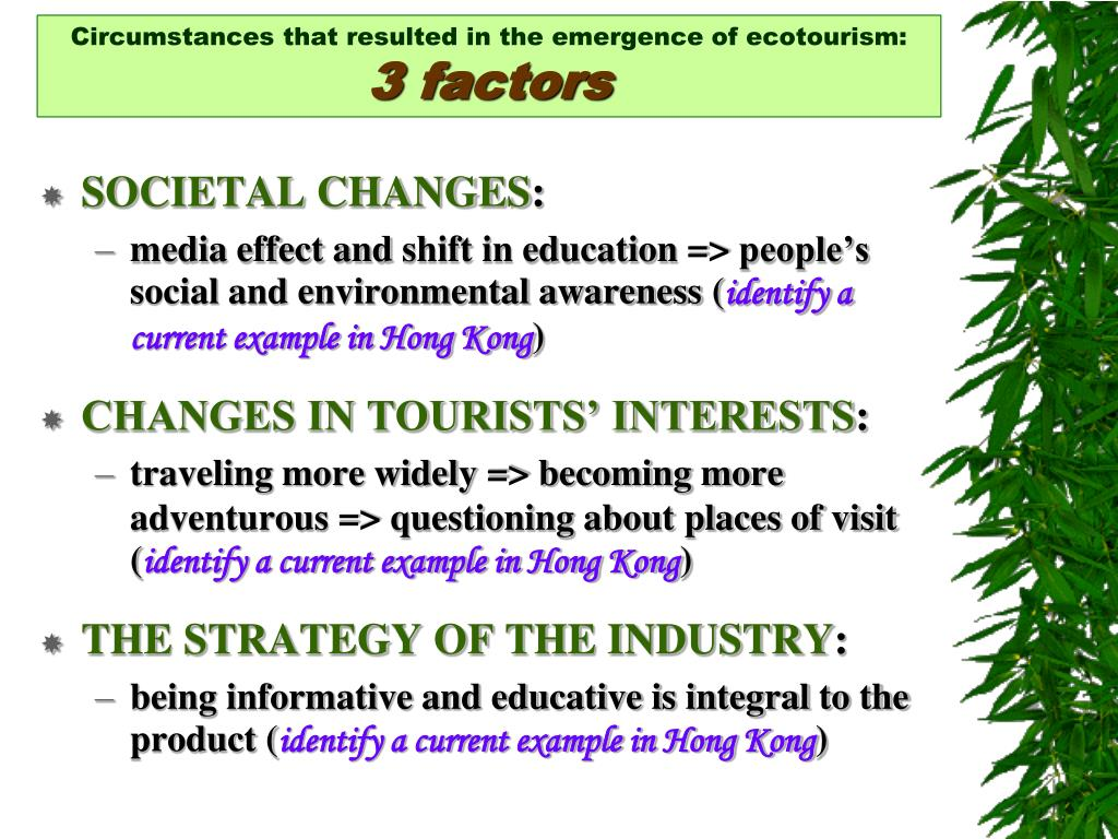 Circumstances that resulted in the emergence of ecotourism: