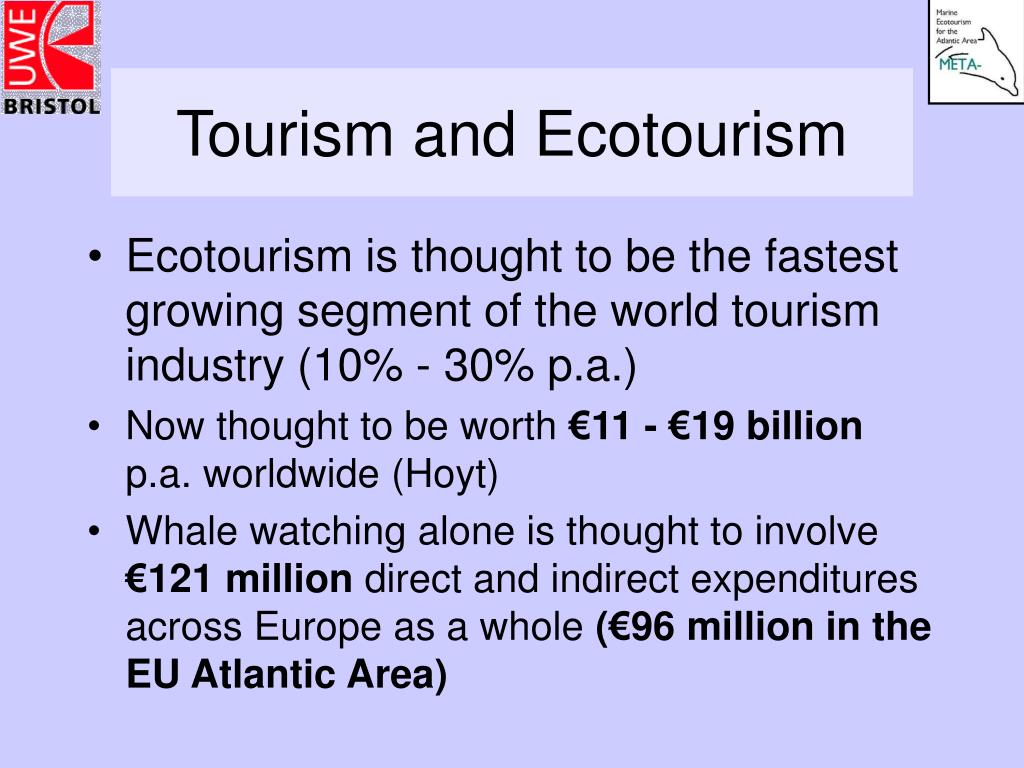 Tourism and Ecotourism