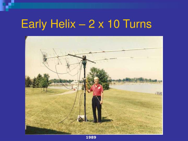 Early helix 2 x 10 turns